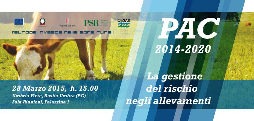 Invito PAC_2014_2020_La Pac e la gestione del rischio negli allevamenti