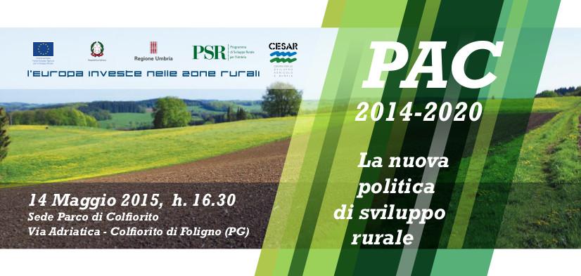 PAC_2014_2020_La Pac e la nuova politica di sviluppo rurale